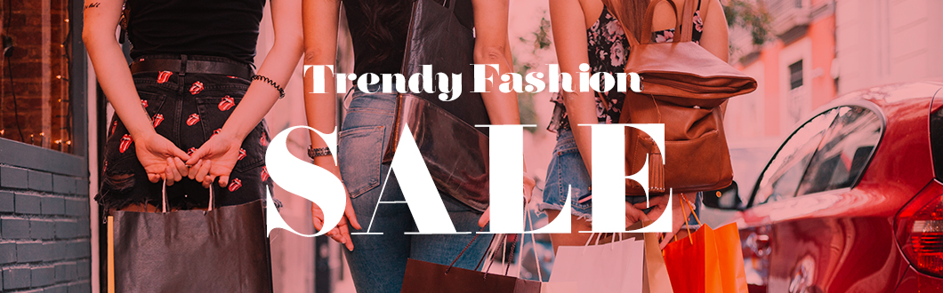 Trendy Fashion Sale