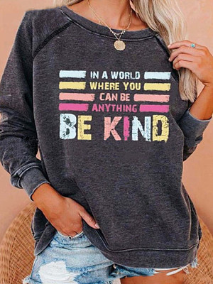 Casual Be Kind Letter Print Sweatershirt